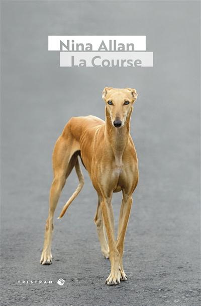 course (La) : roman   Allan, Nina. Auteur