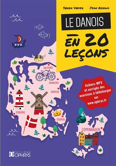 Le danois en 20 leçons