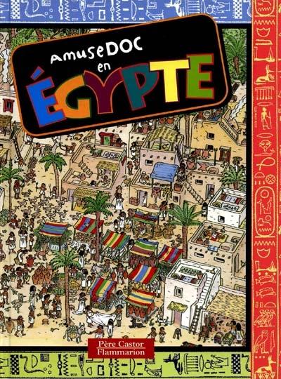 Amusedoc en Égypte   Béatrice Veillon (1959-....). Illustrateur