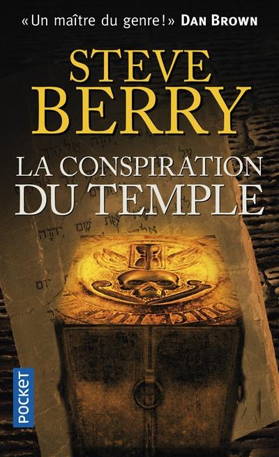 La conspiration du Temple | Berry, Steve (1955-....). Auteur