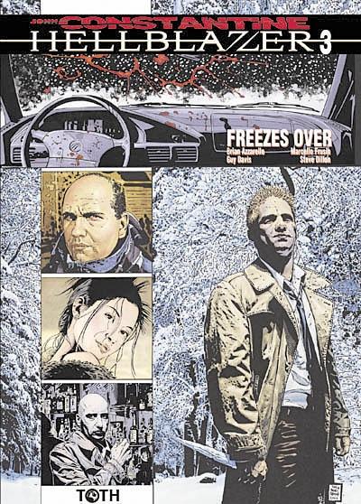 Hellblazer. 3, Freezes over   Azzarello, Brian