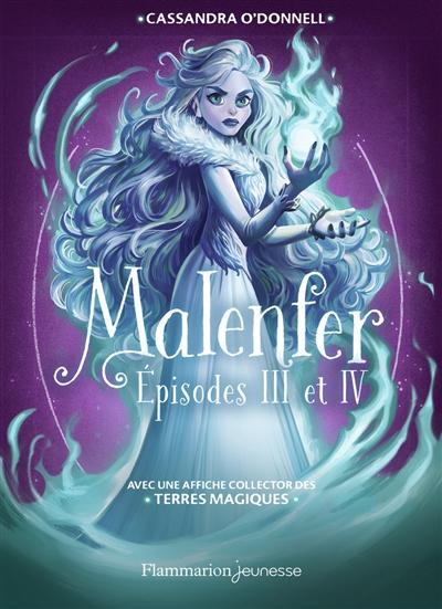 Malenfer. Episodes 3 et 4