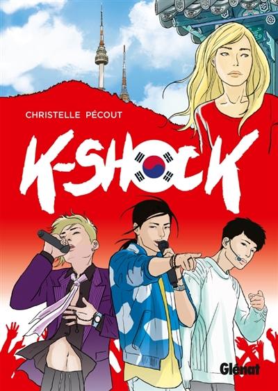 K-Shock   Pécout, Christelle (1976-...). Auteur