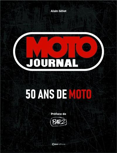 Moto Journal : 50 ans de moto