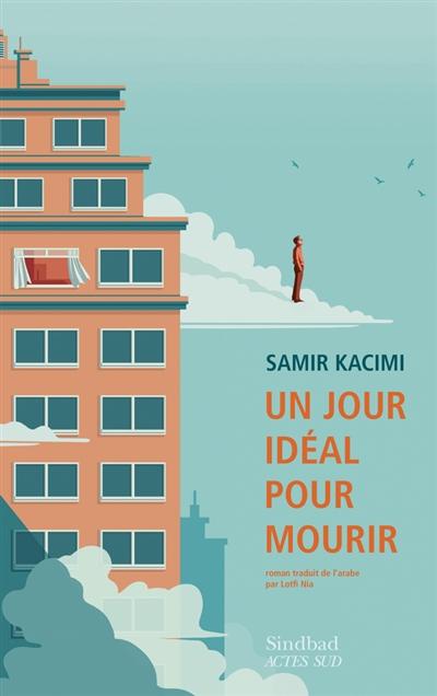 Un jour idéal pour mourir / Samir Kacimi |