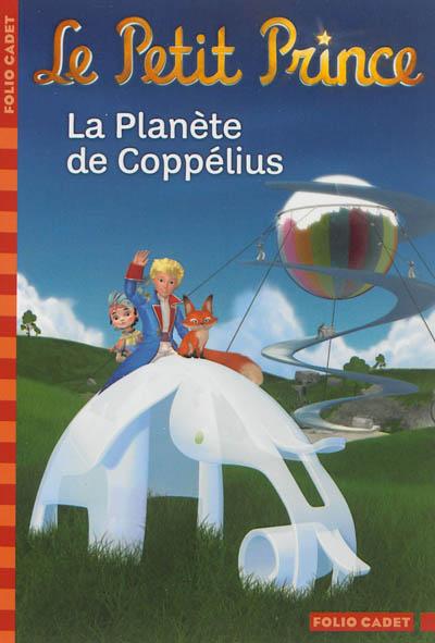 La planète de Coppélius / adaptation de Fabrice Colin | Colin, Fabrice (1972-....). Auteur