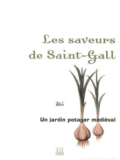 Les saveurs de Saint-Gall : un jardin potager médiéval