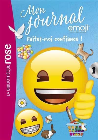 Mon journal emoji. Vol. 12. Faites-moi confiance !