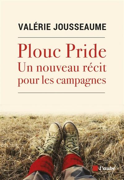 Plouc pride : un nouveau récit pour les campagnes