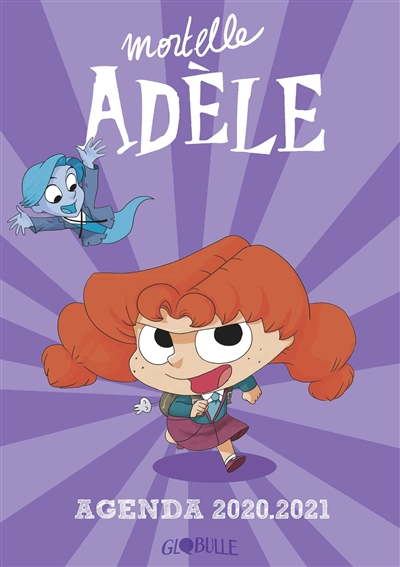 Mortelle Adèle : agenda 2020-2021