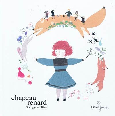 Chapeau-renard / Seungyoun Kim   Kim, Seungyoun. Auteur