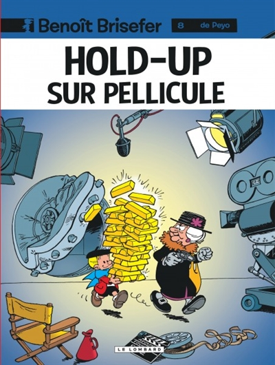 Hold-up sur pellicule / Peyo   Peyo (1928-1992). Auteur