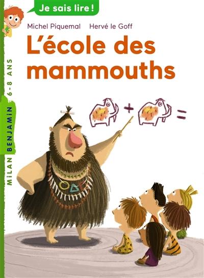école des mammouths (L') | Piquemal, Michel (1954-....). Auteur