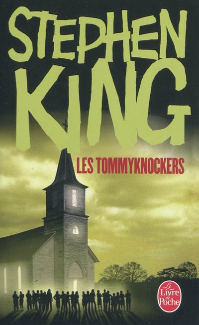 Les Tommyknockers | King, Stephen (1947-....)
