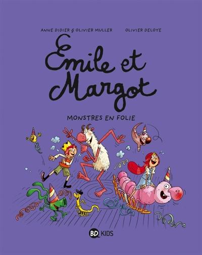 Monstres en folie / Anne Didier & Olivier Muller, Olivier Deloye | Didier, Anne. Auteur