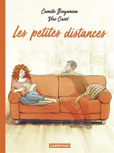 Les petites distances | Cazot, Véronique. Auteur