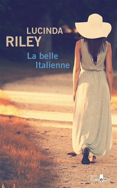 La belle Italienne (GC) / Lucinda Riley | Riley, Lucinda (1971-....). Auteur