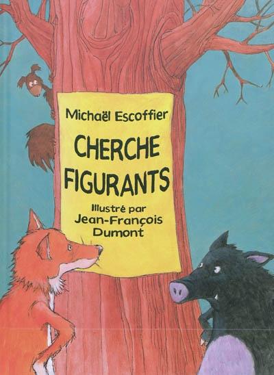Cherche figurants | Escoffier, Michaël (1970-....). Auteur