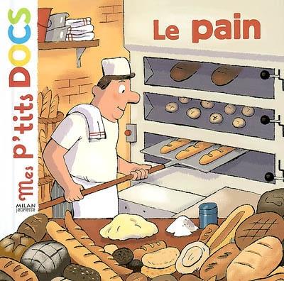 Le pain / texte de Stéphanie Ledu | Ledu, Stéphanie (1966-....). Auteur