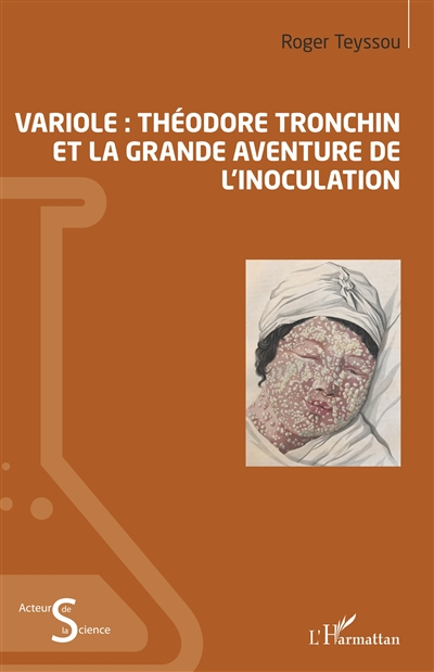 Variole : Théodore Tronchin et la grande aventure de l'inoculation