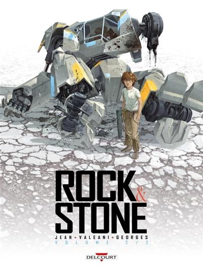 Rock & Stone. volume 2 / scénario, Nicolas Jean | Jean, Nicolas (1975-....). Auteur