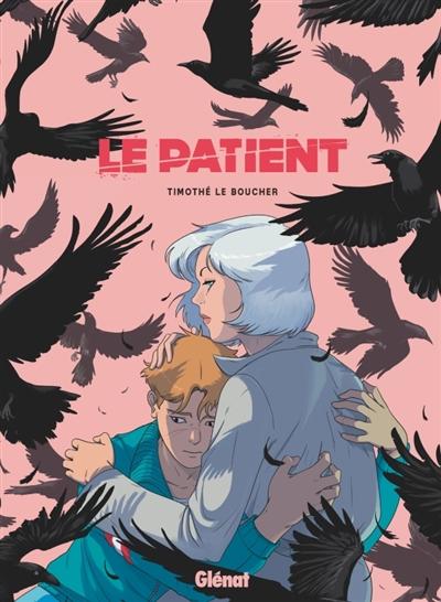 patient (Le)   Le Boucher, Timothé (1988-....). Auteur