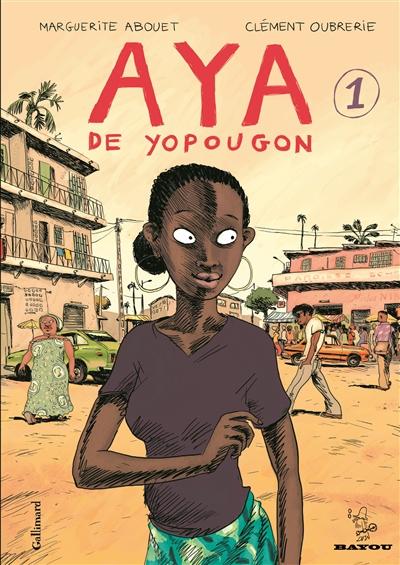 Aya de Yopougon. 1   Abouet, Marguerite (1971-....). Auteur