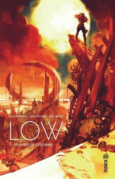 Low. Vol. 3. Les rivages de l'espérance