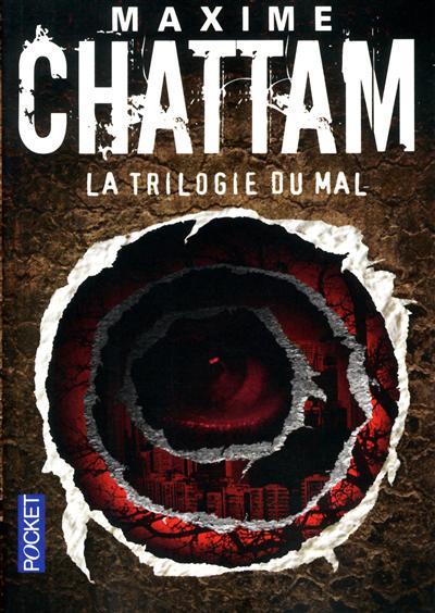 La trilogie du mal / Maxime Chattam | Chattam, Maxime (1976-....). Auteur