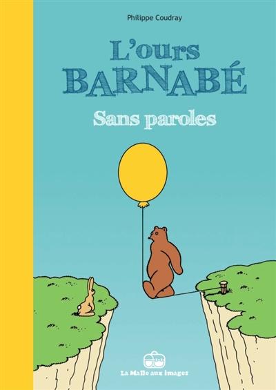 L'ours Barnabé. Sans paroles