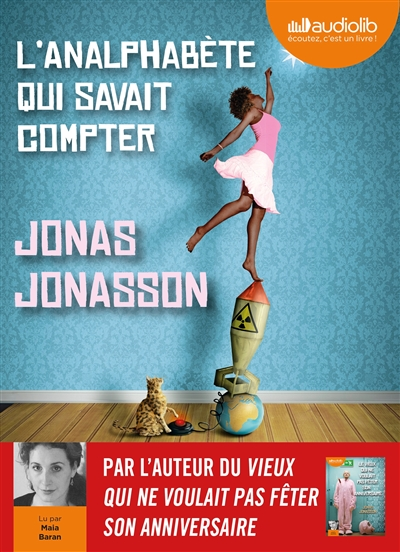 L' analphabète qui savait compter / Jonas Jonasson | Jonasson, Jonas (1961-....)