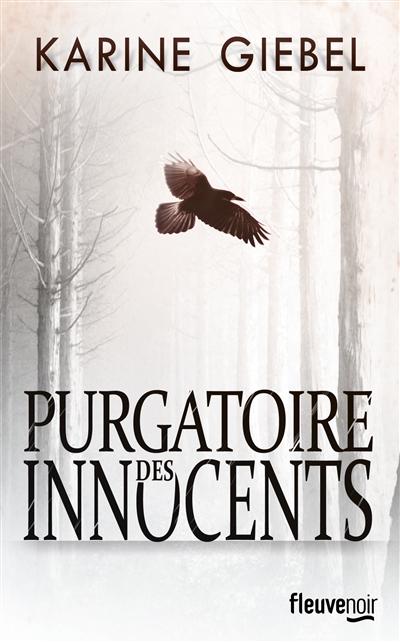 Purgatoire des innocents / Karine Giébel   Giebel, Karine (1971-....). Auteur