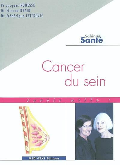 Cancer du sein : savoir utile !