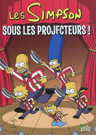 Les Simpson sous les projecteurs !. 13 / Matt Groening   Groening, Matt (1954-....). Auteur. Illustrateur