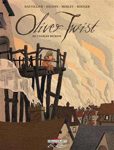 Oliver Twist / scénario, Loïc Dauvillier | Dauvillier, Loïc (1971-....). Auteur