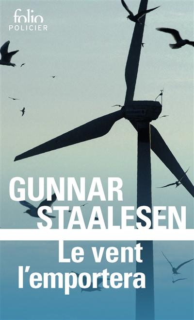 vent l'emportera (Le) | Staalesen, Gunnar (1947-....). Auteur