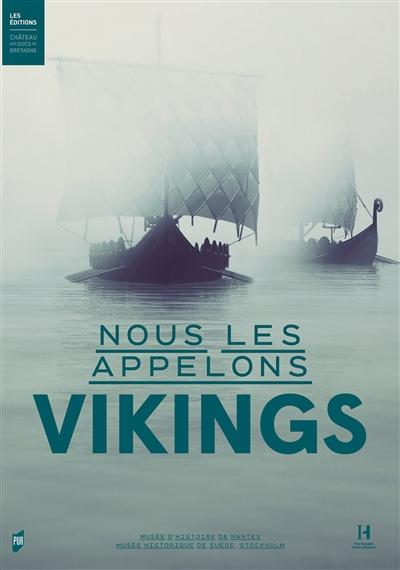 Nous les appelons Vikings |
