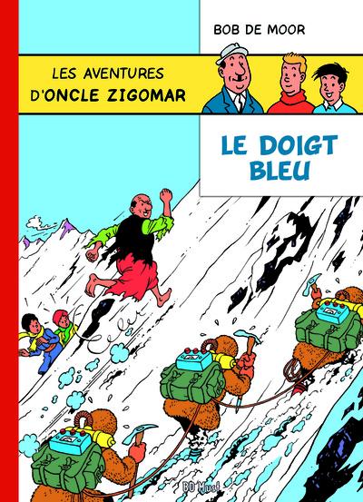 Les aventures d'oncle Zigomar. Vol. 1. Le doigt bleu