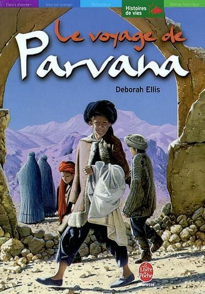 Parvana Tome 02 : le voyage de Parvana | Ellis, Deborah, auteur