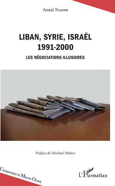 Liban, Syrie, Israël : 1991-2000 : les négociations illusoires