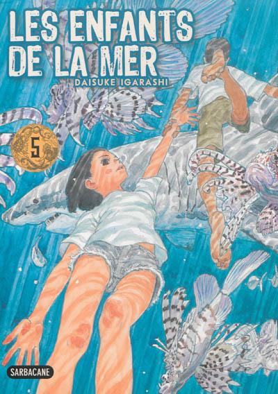 Les enfants de la mer. 5   Daisuke Igarashi (1969-....). Auteur