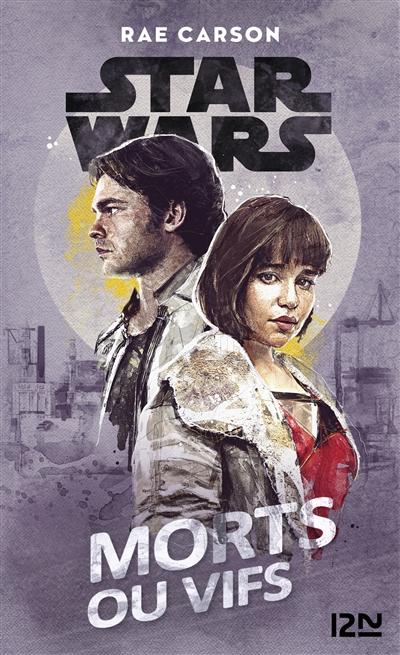 Star Wars : morts ou vifs