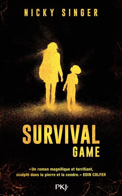 Survival game   Singer, Nicky (1956-....). Auteur