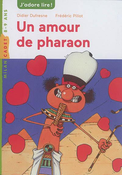 Un amour de pharaon