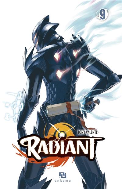 Radiant. 9 / Tony Valente | Valente, Tony (1984-....). Auteur