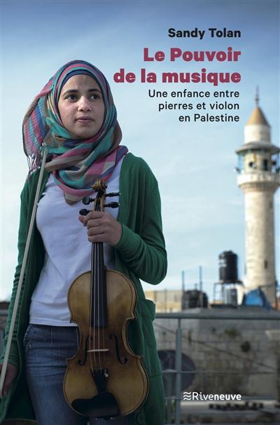 Le pouvoir de la musique : une enfance entre pierres et violon en Palestine