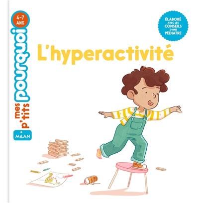 L'hyperactivité