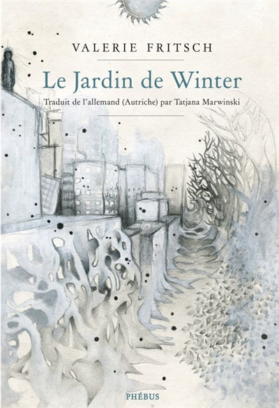 Le Jardin de Winter | Fritsch, Valerie (1989-....). Auteur
