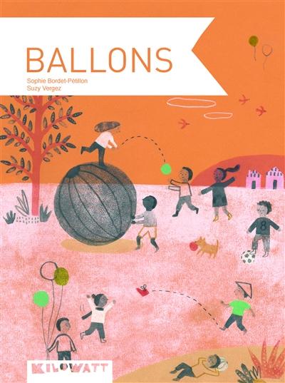 Ballons | Bordet-Petillon, Sophie. Auteur