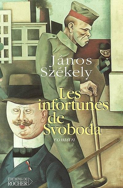Les Infortunes de Svoboda | Székely, Janos (1901-1958)